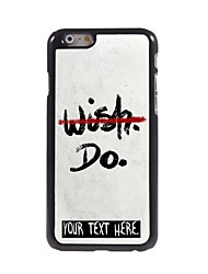 "Personalized Case NO WISH BUT DO Design Metal Case for iPhone 6 (4.7"")"