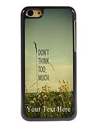 cas de téléphone personnalisé - ne pense pas trop cas de conception en métal pour iPhone 5c